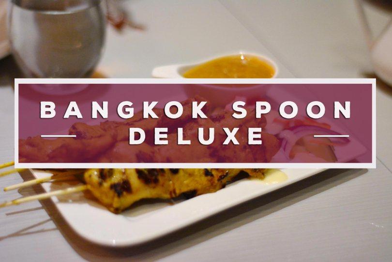 Bangkok Spoon Deluxe